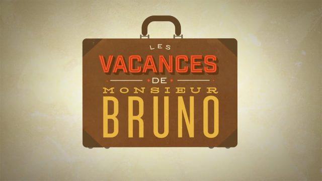 Les vacances de Monsieur Bruno