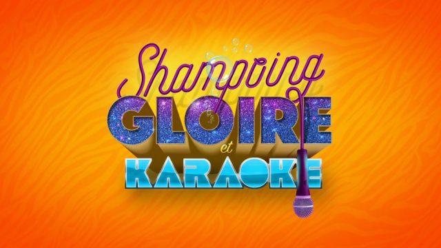 Shampoing, gloire et karaoké