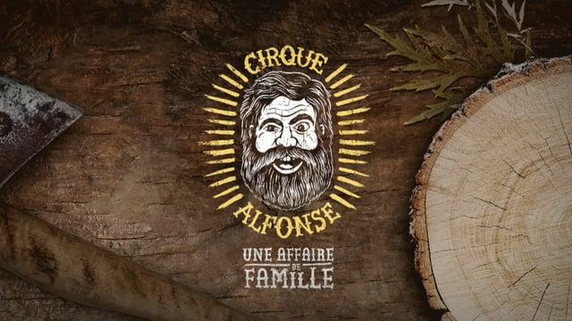 Le cirque Alfonse : Une histoire de famille