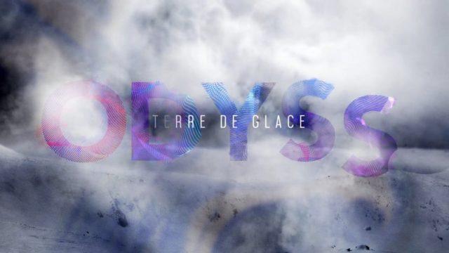 ODYSS – Terre de glace